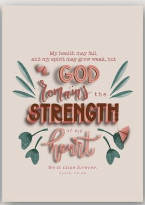 Ansichtkaart Psalm 73 vers 26 God remains the strength of my heart