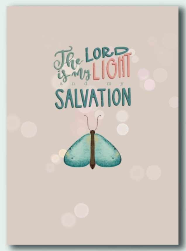 Ansichtkaart The Lord is my light and my salvation