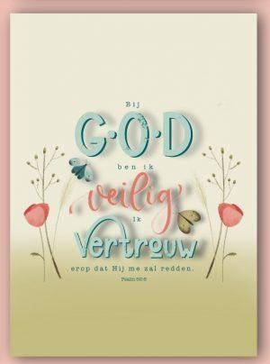 Kaart Psalm 62:6 Bij God ben ik veilig