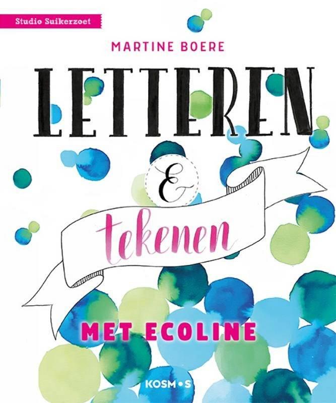 Letteren en tekenen met Ecoline Martine Boere