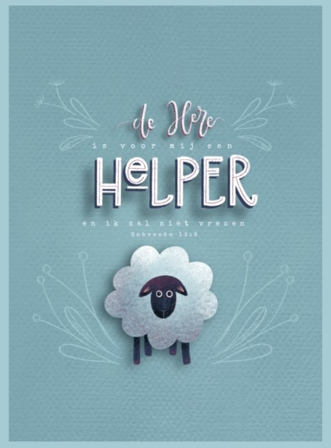 Kaart De Here is voor mij een helper Hebreeën 13